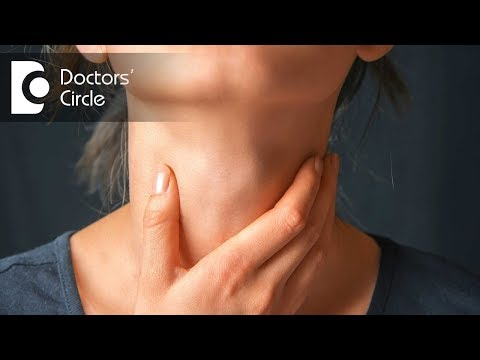 What causes feeling of lump in throat or something stuck in throat? - Dr. Satish Babu K