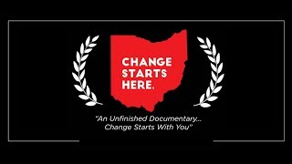 Change Starts Here: An Unfinished Documentary