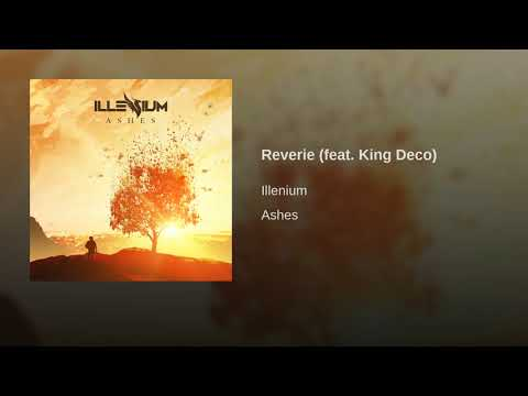 Reverie (feat. King Deco)