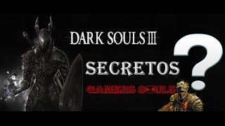 5   Secretos ,  Curiosidad y trucos  Dark Souls 3
