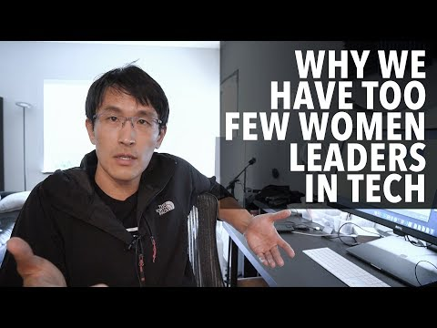Why we have too few women leaders in tech. (re: Google maternity memo)