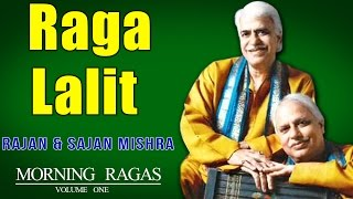 Raga Lalit | Rajan & Sajan Mishra | ( Album: Morning Ragas Volume 1 )