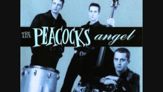 The Peacocks - Angel (Full Album)