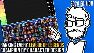TBSkyen ranks EVERY League of Legends champion based on character design [2020] [timestamped]