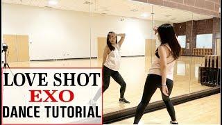 "EXO 엑소 ""Love Shot"" Lisa Rhee Dance Tutorial"