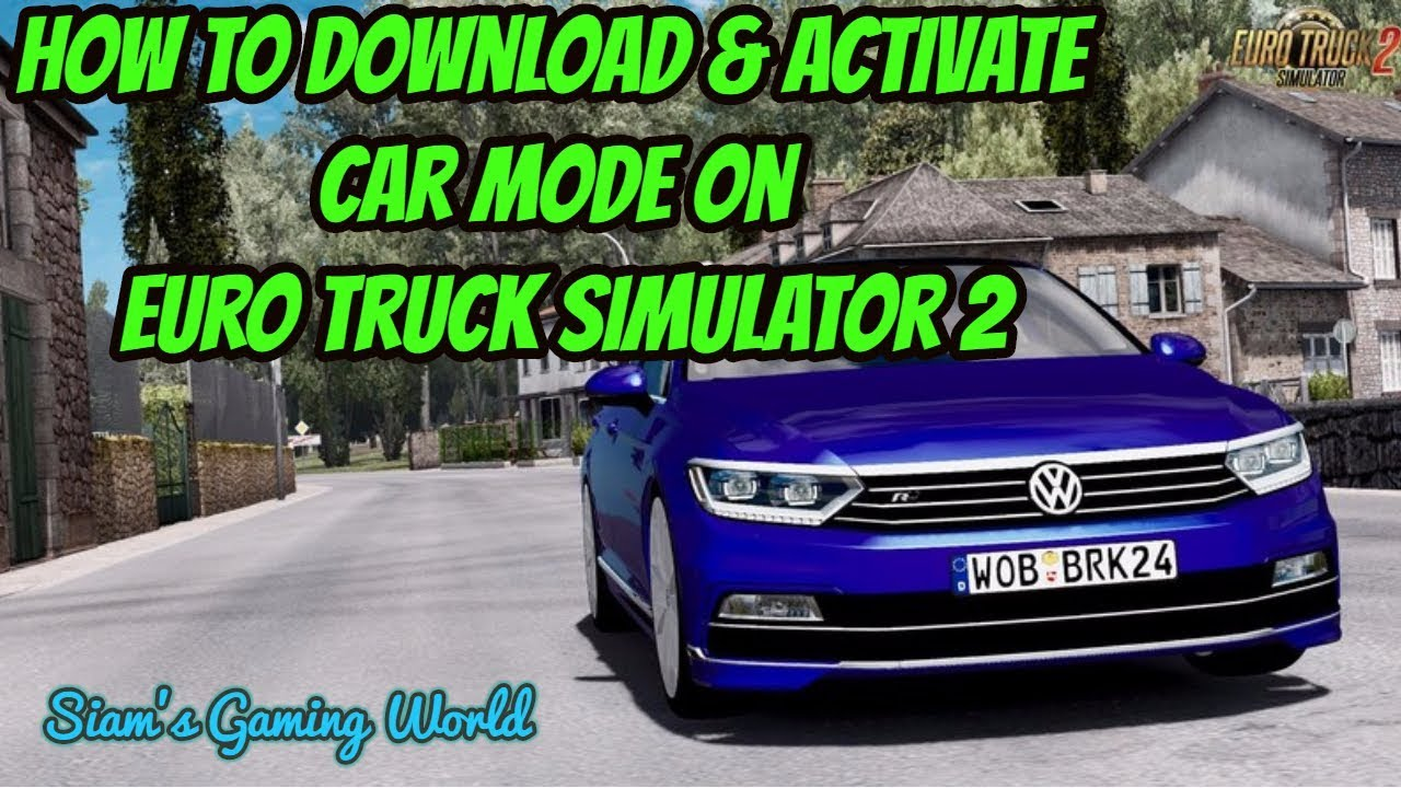 How To Download Activate Car Mod On Euro Truck Simulator 2