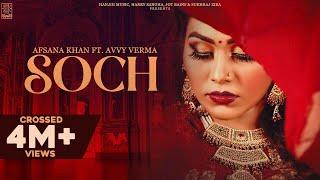 Soch (Afsana Khan, Avvy Verma) Mp3 Song Download