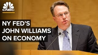 New York Fed's John Williams speaks on US economy and monetary policy - 06/06/2019