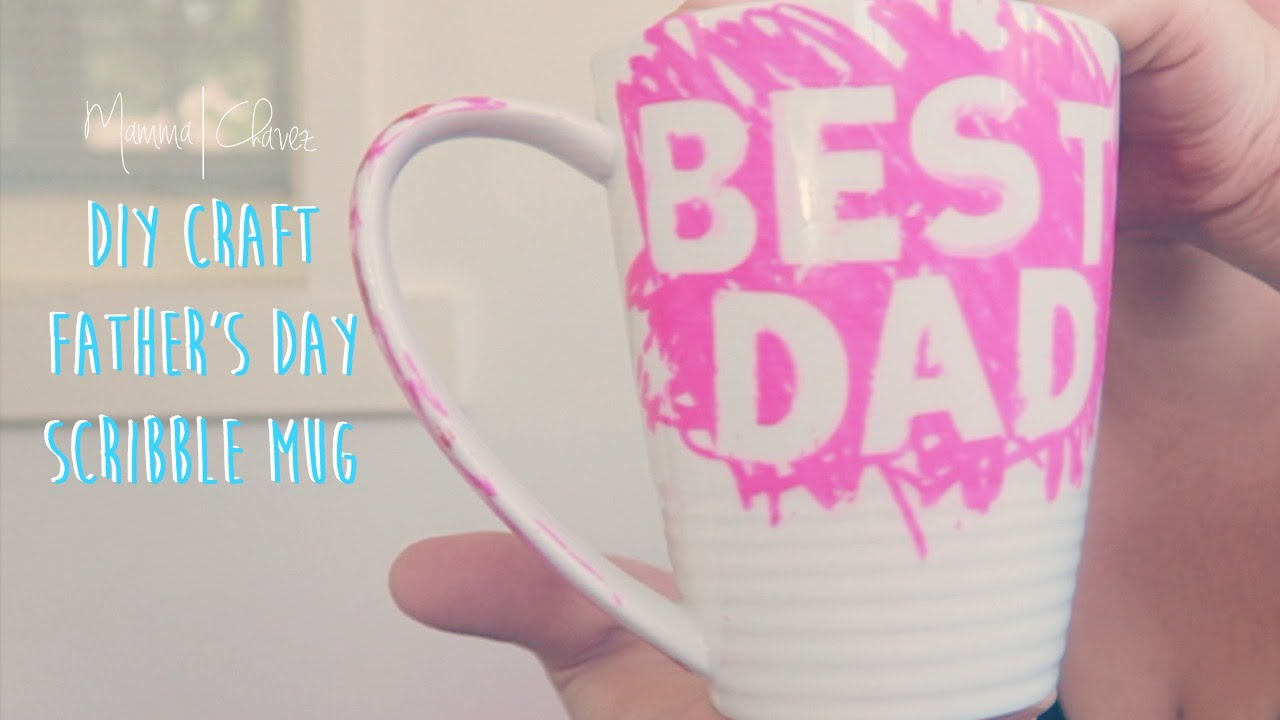 Diy Fathers Day Gift Pinterest Inspired Scribble Mug