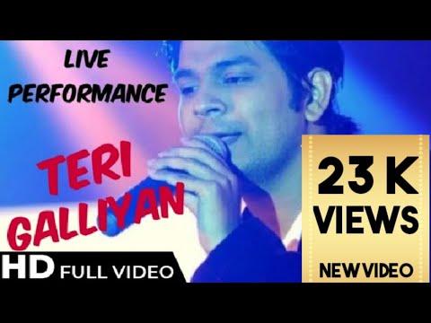 Ankit Tiwari Live Performance || Teri Galiyaan Songs - watch Now