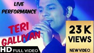 Gambar cover Ankit Tiwari Live Performance    Teri Galiyaan Songs - watch Now