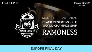 Black Desert Mobile World Championship - Ramoness FINAL DAY (Europe)