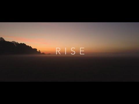 RISE (Canon 6D And Mavic Pro)