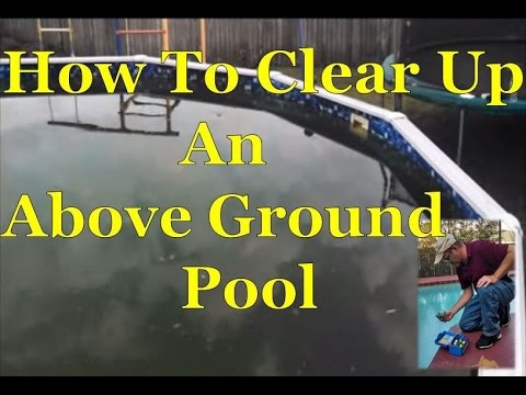 How To Easily Clear Up Algae Green Above Ground Swimming Pool Water