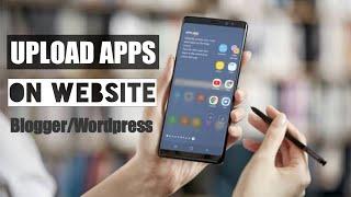 How to upload Apps on Website (Blogger/Wordpress)