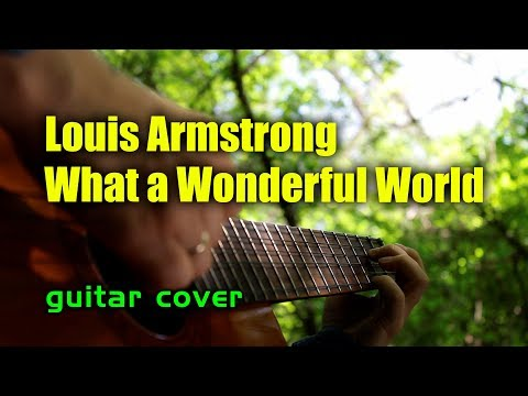 Louis Armstrong - What a Wonderful World | На гитаре + разбор