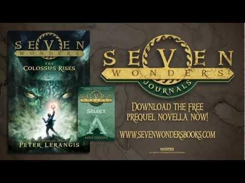 SEVEN WONDERS BOOK 1: THE COLOSSUS RISES -- Book Trailer