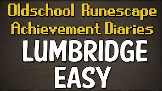 Lumbridge & Draynor Easy Achievement Diary Guide | Oldschool Runescape