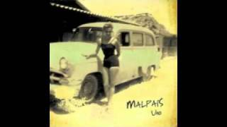 Malpaís - Malpaís