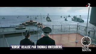 Cinéma - « Kursk » De Thomas Vinterberg