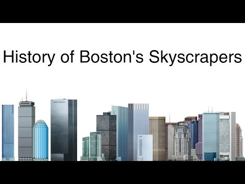 History Of Boston's Skyscrapers