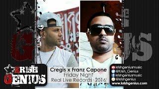 Cregis & Franz Capone - Friday Night [Summer House Riddim] August 2016