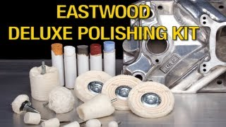 Buff Kit - How to Buff & Polish with the Deluxe Buffing Kit from Eastwood