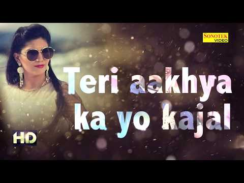 Sapna Super Hit Song Teri Aakhya Ka Yo Kajal | Lyrics Video | New Haryanvi Song 2018 | Sonotek