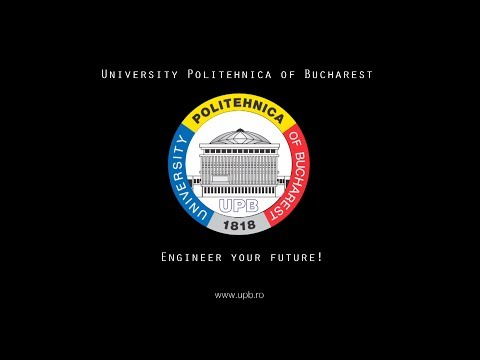 Engineer your Future - University Politehnica of Bucharest 2017