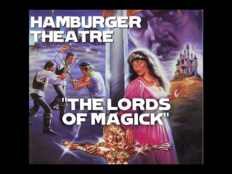 Hamburger Theatre: The Lords of Magick