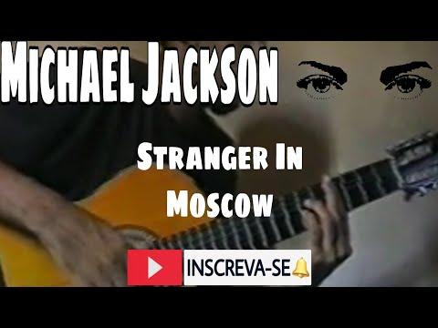 Michael Jackson Stranger in MoscowInstrumental (violão) Márcio mestre