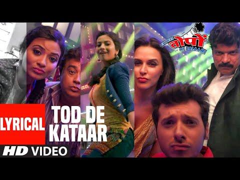 Lyrical: Tod De Kataar | Ekkees Toppon Ki Salaami | Divyendu Sharma | Aditi Sharma
