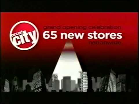 2007 - Circuit City Opens 65 New Stores