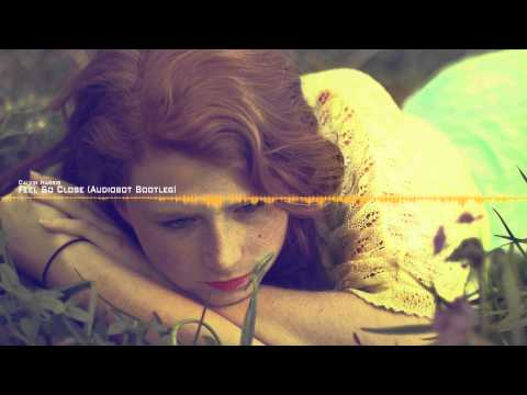 [FREE] Calvin Harris - Feel So Close (Audiobot Bootleg)
