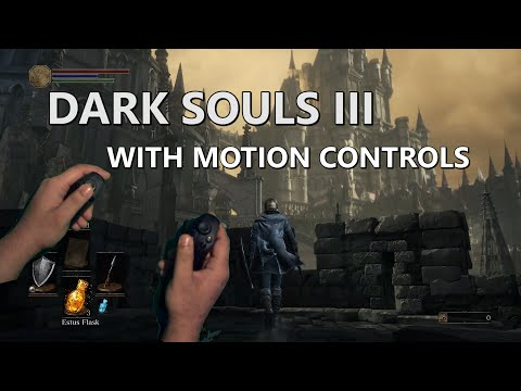 Motion Controlled: Dark Souls III with the Razer Hydra