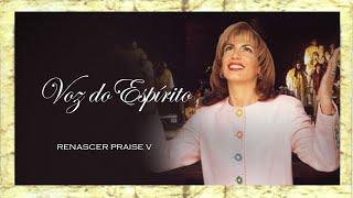 Renascer Praise 5 - Voz do Espírito