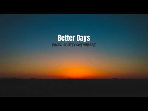 Juice Wrld Type Beat | Better Days (Prod. ScottyOnTheBeat) Mp3