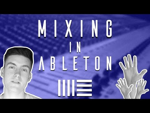 5 Tips: Mixing (Ableton Tutorial)