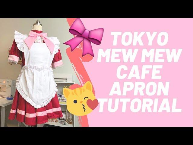 Cafe Mew Mew Apron Tutorial - Tokyo Mew Mew