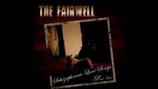 "The Fairwell - ""Hold On Tight"""