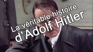 La véritable histoire d'Adolf Hitler... Épisode 1