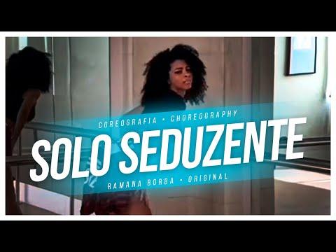 Dani Russo - Solo Seduzente ( Kondzilla ) /  Coreografia / Ramana Borba