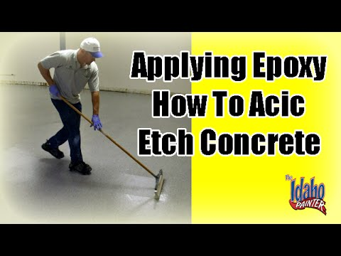 Applying Epoxy.  First step acid etching the concrete. Part 1.