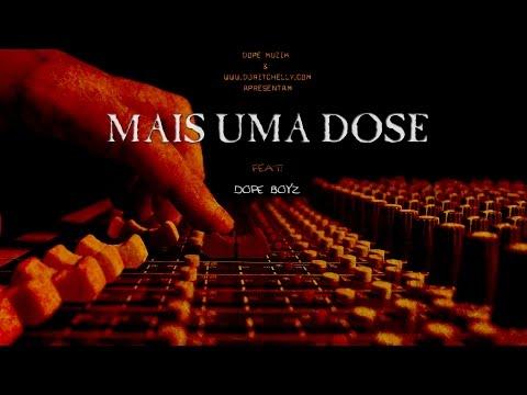 Força Suprema - Mais Uma Dose (Feat: Dope Boyz)