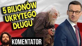 OFICJALNE: 5 Blionów Ukrytego Długu Polski - ZUS Zbankrutuje Analiza Komentator Pieniądze Emerytura