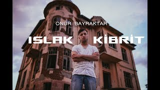 Onur Bayraktar - Islak Kibrit (Official Video)