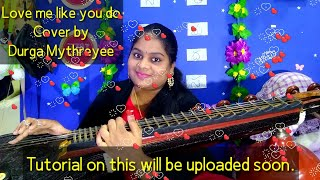 Love me like you do | cover  veena|Fifty shades of grey|#Ellie Goulding