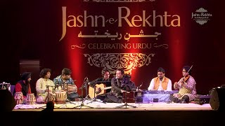 Tum aaye ho na Shab-e-Intezar Guzri hai - Rafaqat Ali Khan at Jashn-e-Rekhta 2016