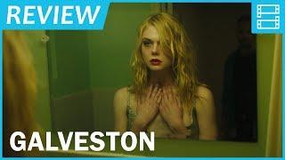 Review phim GALVESTON (Tử địa báo thù)