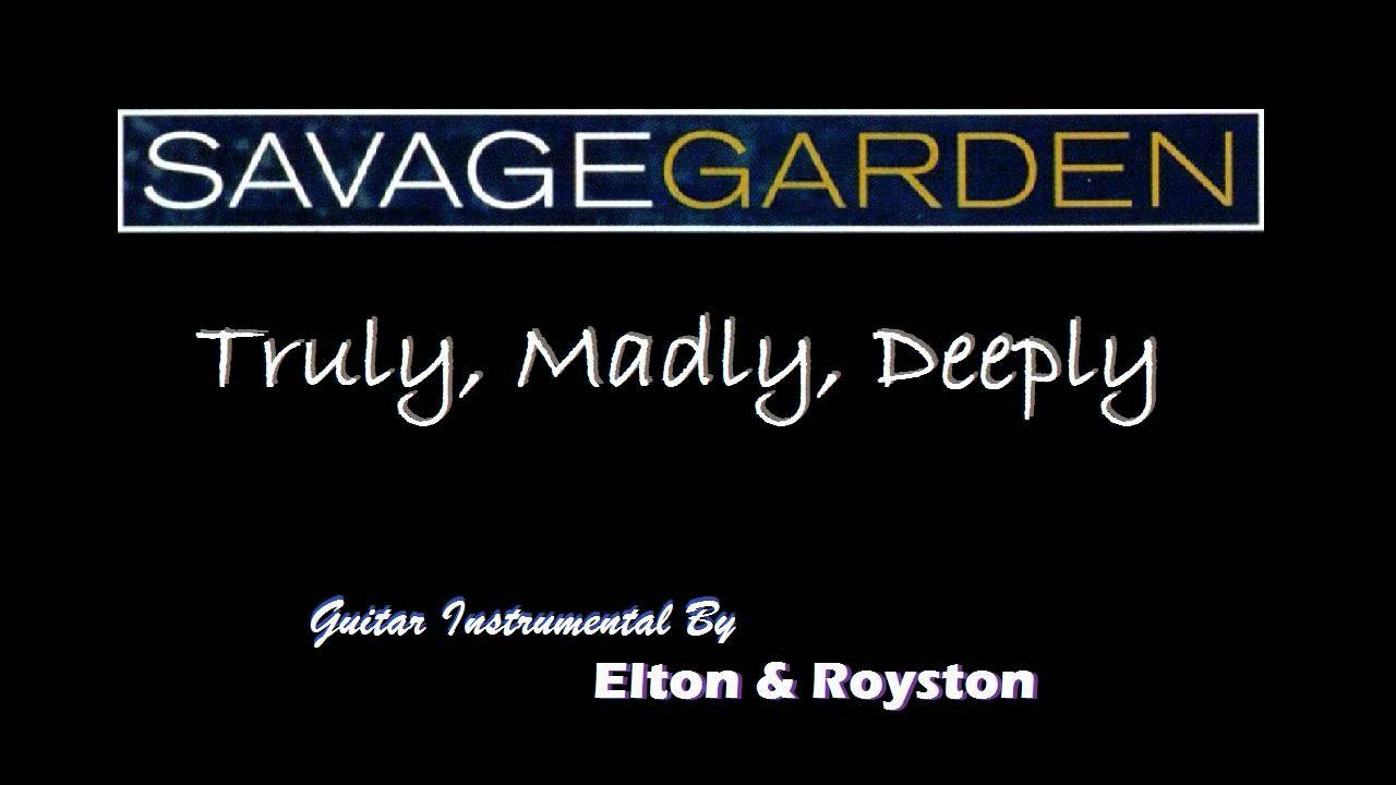 Savage Garden Truly Madly Deeply Guitar Instrumental Youtube